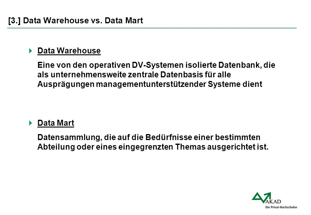 [3.] Data Warehouse vs. Data Mart